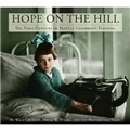 Hope on The Hill, The First Century of Seattle Children's Hospital