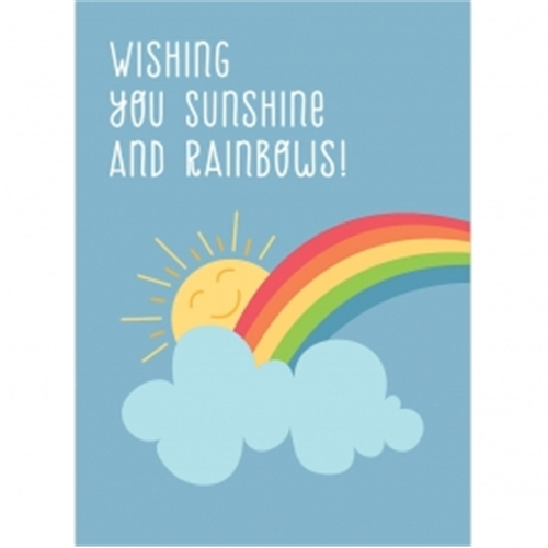 Wishing You Sunshine and Rainbows